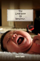The Little Book of Behaviour (Paperback)
