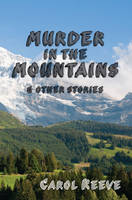 Murder in the Mountains and other stories (Paperback)