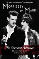 Morrissey and Marr: The Severed Alliance (Paperback)