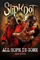 Slipknot: All Hope Is Gone (Paperback)