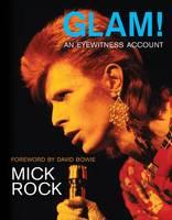 Glam!: An Eyewitness Account (Paperback)