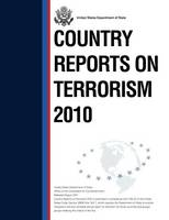 Country Reports on Terrorism 2010 (Paperback)
