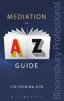 Mediation: An A-Z Guide (Paperback)