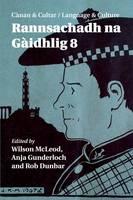 Canan & Cultar (Language and Culture): Rannsachadh na Gaidhlig 8 (Paperback)