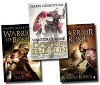 Warrior of Rome Collection: Fire in the East, King of Kings, Lion of the Sun (Paperback)