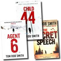 Tom Rob Smith Collection Set (the Secret Speech, Child 44, Agent 6)