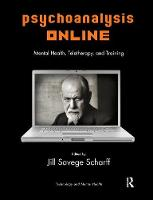 Psychoanalysis Online: Mental Health, Teletherapy, and Training (Paperback)