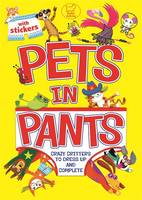 Pets in Pants - Sticker Activity (Paperback)