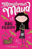 Monstrous Maud: Big Fright - Monstrous Maud (Paperback)
