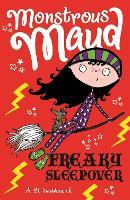 Monstrous Maud: Freaky Sleepover - Monstrous Maud (Paperback)