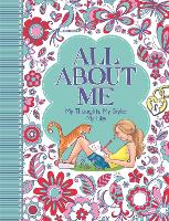 All About Me: My Thoughts, My Style, My Life - 'All About Me' Diary & Journal Series (Paperback)