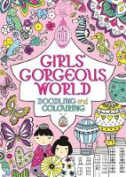 Girls' Gorgeous World (Paperback)