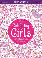 Colouring For Girls: Pretty Pictures To Colour And Complete (Paperback)