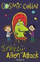 Sneezy Alien Attack: Cosmic Colin (Paperback)