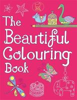 The Beautiful Colouring Book (Paperback)