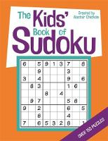 The Kids' Book of Sudoku (Paperback)
