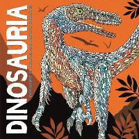 Dinosauria: Dinosaurs to Colour and Facts to Discover (Paperback)