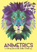 Animetrics: A Striking Geometric Sticker Challenge - Sticker by Number Geometric Puzzles (Paperback)