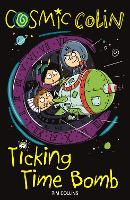 Cosmic Colin: Ticking Time Bomb (Paperback)
