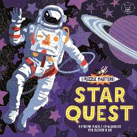 Puzzle Masters: Star Quest: Extreme Puzzle Challenges for Clever Kids (Paperback)