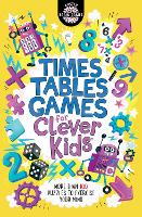 Times Tables Games for Clever Kids: More Than 100 Puzzles to Exercise Your Mind - Buster Brain Games (Paperback)
