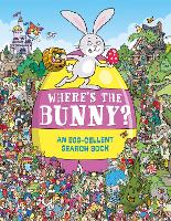Where's the Bunny?: An Egg-cellent Search and Find Book - Search and Find Activity (Paperback)