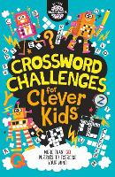 Crossword Challenges for Clever Kids - Buster Brain Games (Paperback)