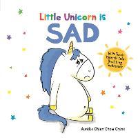 Little Unicorn is Sad - How Are You Feeling Today? (Hardback)