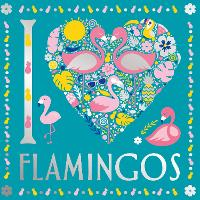 I Heart Flamingos - I Heart Colouring (Paperback)