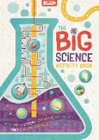 The Big Science Activity Book: Fun, Fact-filled STEM Puzzles for Kids to Complete - Big Buster Activity (Paperback)