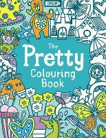The Pretty Colouring Book (Paperback)