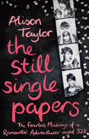 The Still Single Papers (Paperback)