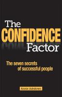 The Confidence Factor: The seven secrets of successful people (Paperback)