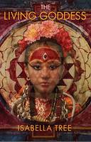 The Living Goddess: A Journey into the Heart of Kathmandu (Paperback)