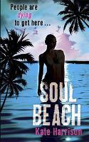 Soul Beach: Book 1 - Soul Beach (Paperback)