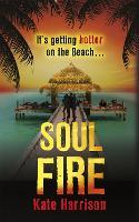 Soul Beach: Soul Fire: Book 2 - Soul Beach (Paperback)