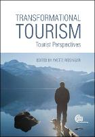 Transformational Tourism: Tourist Perspectives (Hardback)