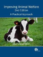 Improving Animal Welfare: A Practical Approach (Hardback)