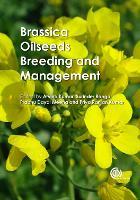 Brassica Oilseeds: Breeding and Management (Hardback)