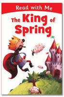 The King of Spring - Read with Me (Hardback)