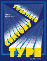 Twentieth-Century Type and Beyond - Pocket Editions (Paperback)