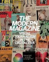 The Modern Magazine: Visual Journalism in the Digital Era (Hardback)