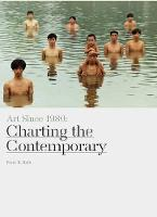 Art Since 1980: Charting the Contemporary (Hardback)