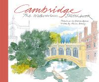 Cambridge: The Watercolour Sketchbook (Hardback)