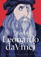 This is Leonardo da Vinci - This is... (Hardback)