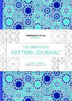 Dreamday Pattern Journal: Marrakech: Moroccan Style