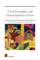 Civil Procedure and Harmonisation of Law: The Dynamics of Eu and International Treaties (Paperback)