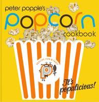 Peter Popple's Popcorn Cookbook (Paperback)