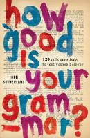 How Good Is Your Grammar?: (Probably Better Than You Think) (Paperback)