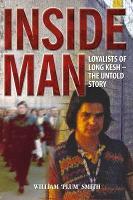 Inside Man: Loyalists of Long Kesh - the Untold Story (Paperback)